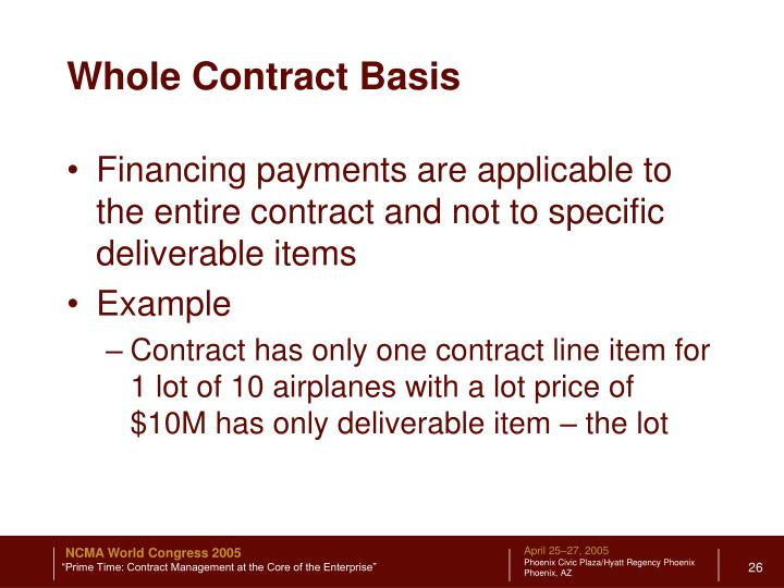Whole Contract Basis