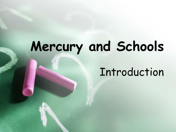 mercury and schools