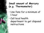 small amount of mercury e g thermometer
