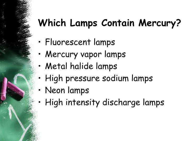 Which Lamps Contain Mercury?