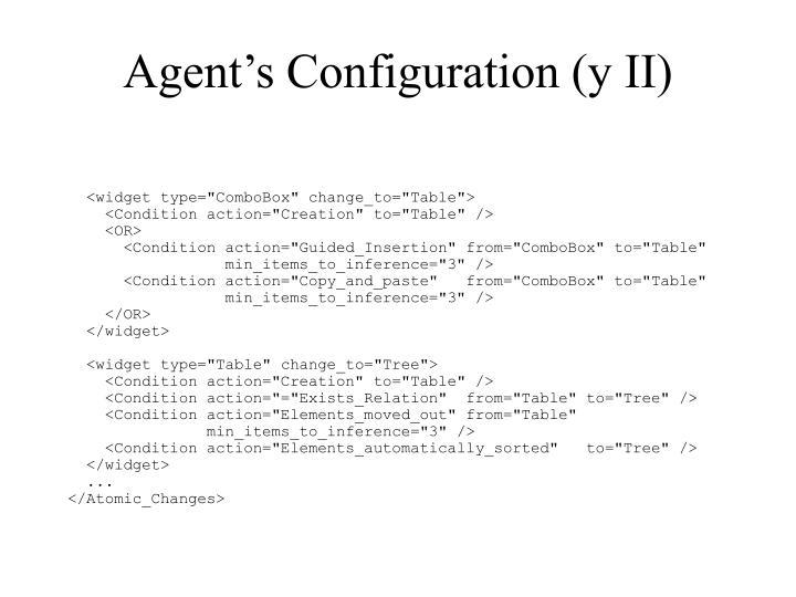 Agent's Configuration (y II)