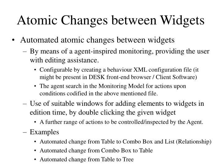 Atomic Changes between Widgets