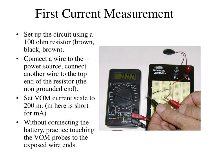 First Current Measurement