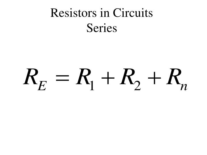 Resistors in Circuits