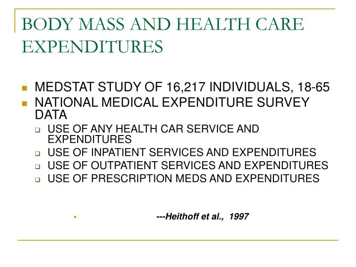 BODY MASS AND HEALTH CARE EXPENDITURES