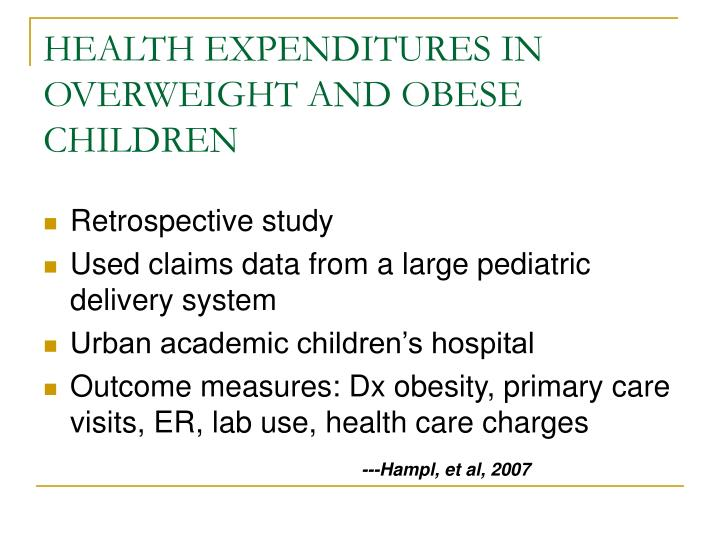 HEALTH EXPENDITURES IN OVERWEIGHT AND OBESE CHILDREN