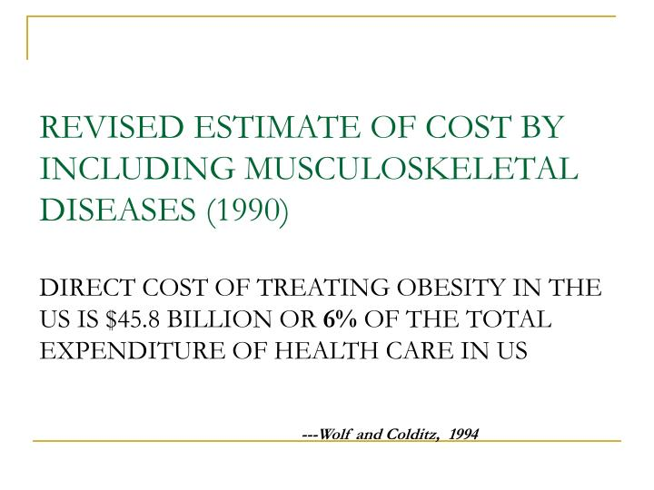 REVISED ESTIMATE OF COST BY INCLUDING MUSCULOSKELETAL DISEASES (1990)