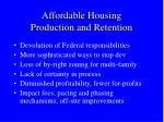 affordable housing production and retention