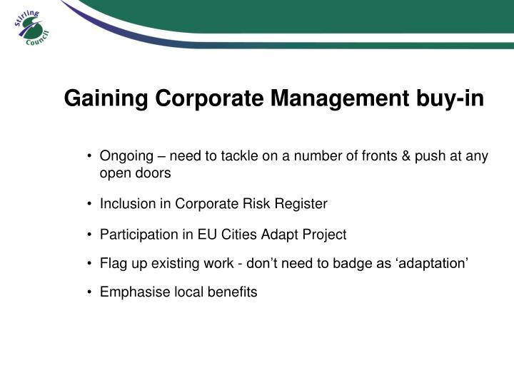 Gaining Corporate Management buy-in