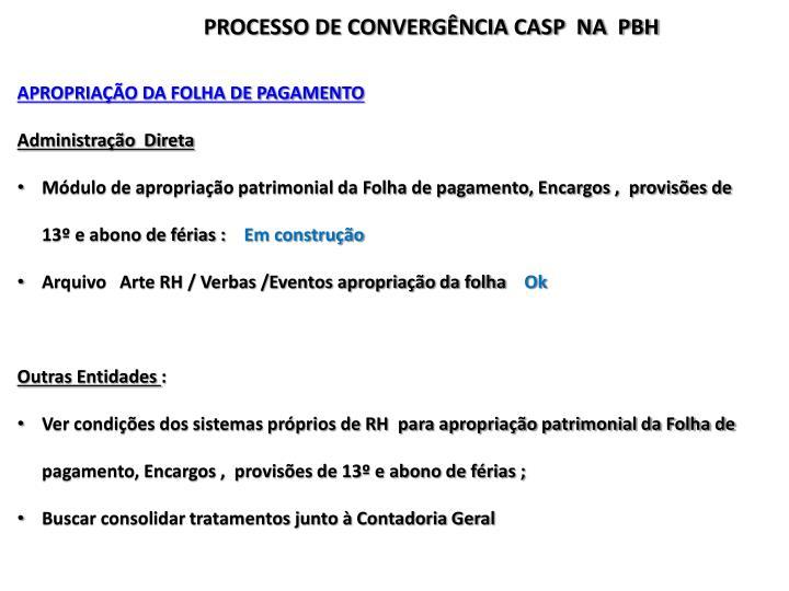 PROCESSO DE CONVERGÊNCIA CASP  NA  PBH
