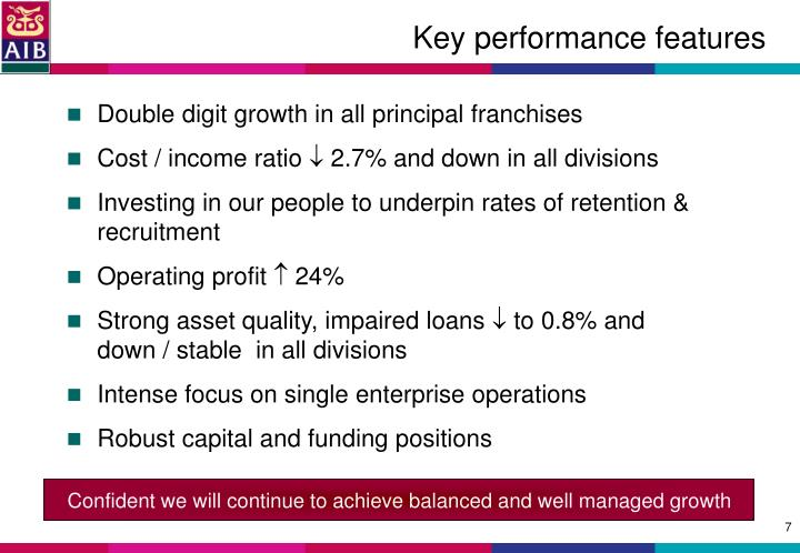 Confident we will continue to achieve balanced and well managed growth