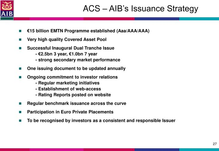 ACS – AIB's Issuance Strategy