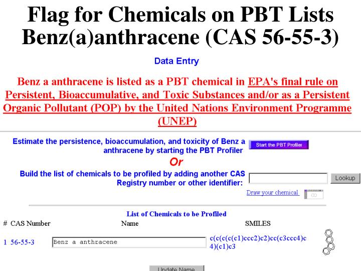 Flag for Chemicals on PBT Lists Benz(a)anthracene (CAS 56-55-3)
