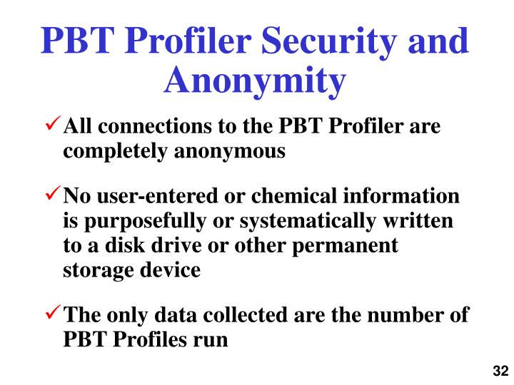 PBT Profiler Security and Anonymity