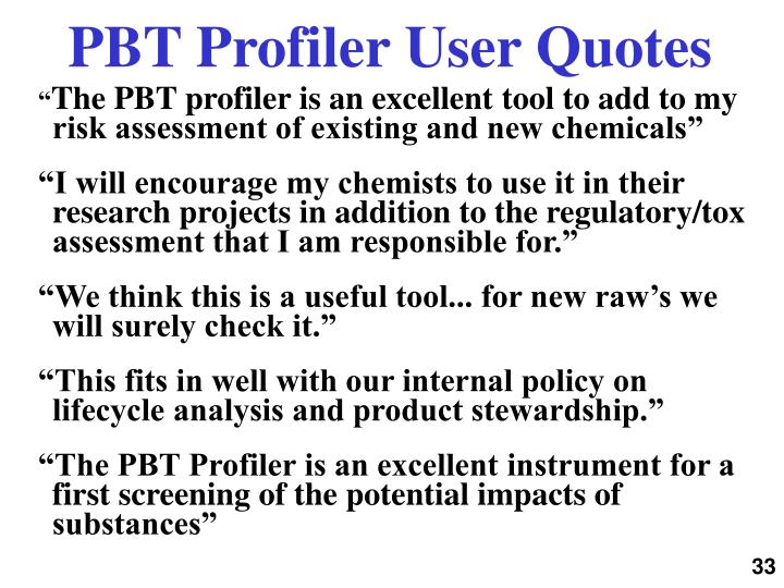 PBT Profiler User Quotes