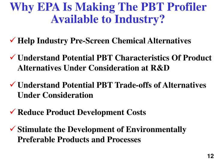 Why EPA Is Making The PBT Profiler Available to Industry?