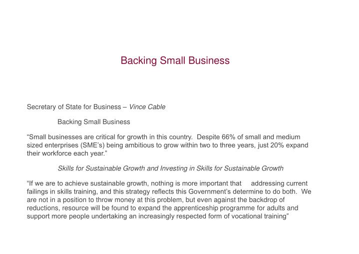 Secretary of State for Business –