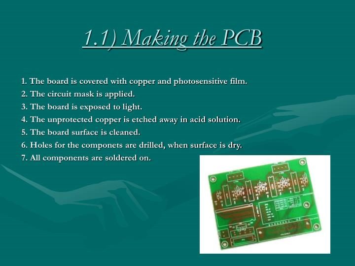 1 1 making the pcb