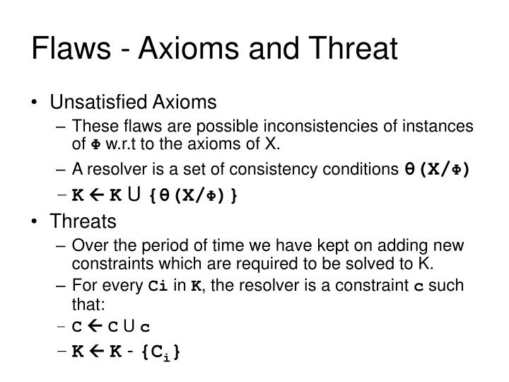 Flaws - Axioms and Threat