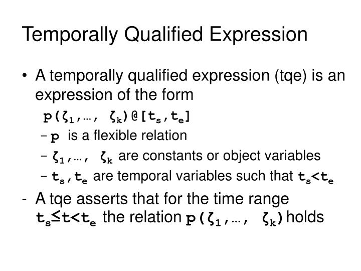Temporally Qualified Expression