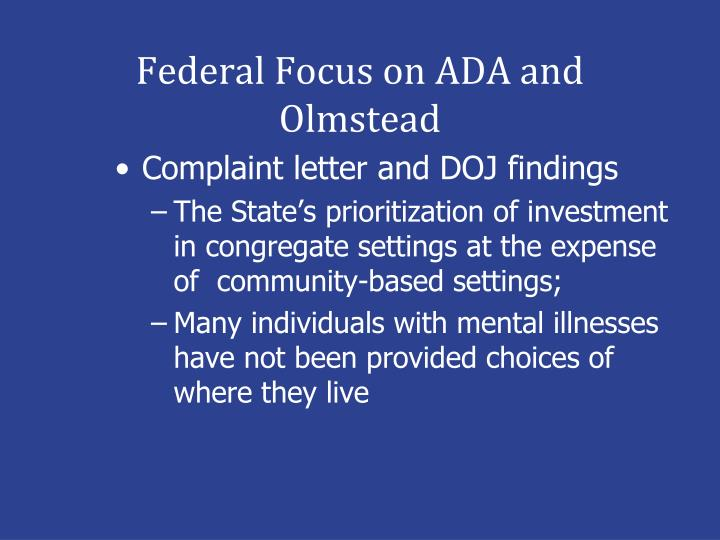 Federal Focus on ADA and Olmstead