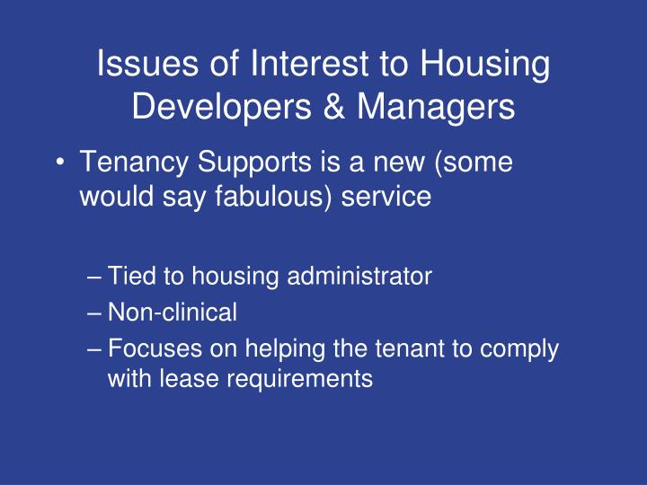 Issues of Interest to Housing Developers & Managers