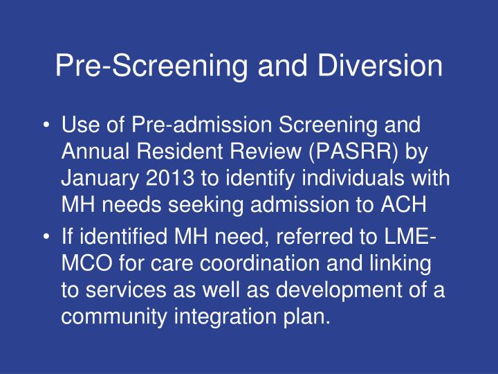 Pre-Screening and Diversion