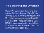 pre screening and diversion