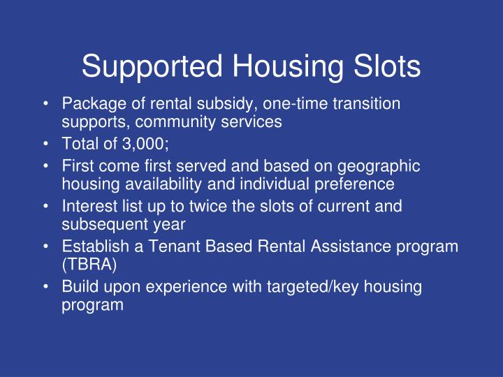Supported Housing Slots