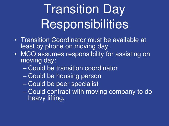 Transition Day Responsibilities