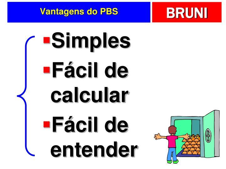 Vantagens do PBS