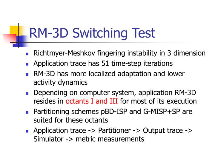 RM-3D Switching Test