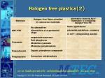 halogen free plastics 2