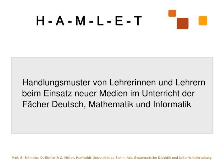 Handlungsmuster von Lehrerinnen und Lehrern beim Einsatz neuer Medien im Unterricht der Fächer Deutsch, Mathematik und Informatik