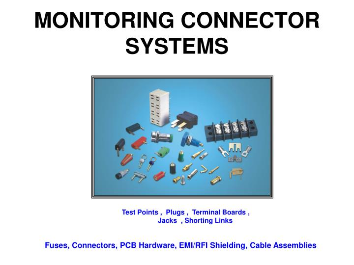 MONITORING CONNECTOR SYSTEMS