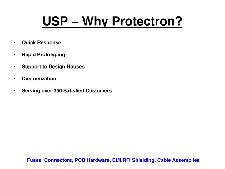 USP – Why Protectron?