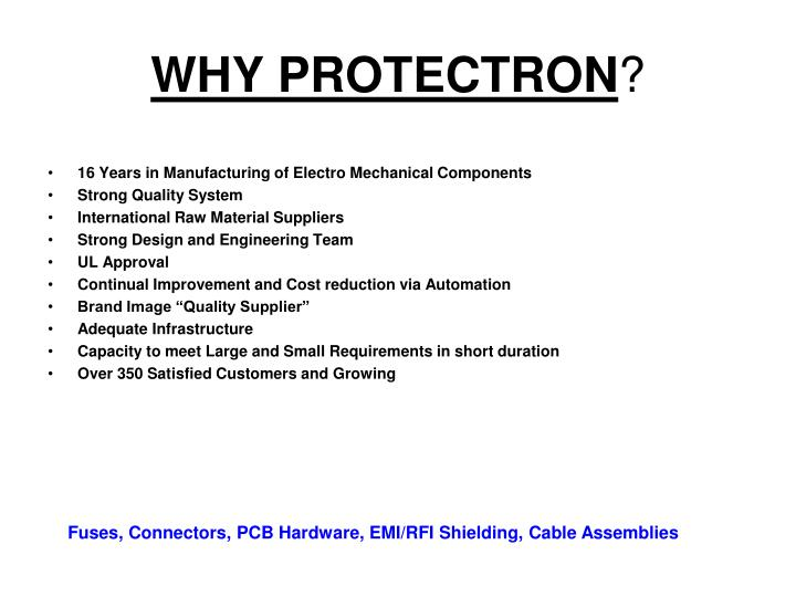 WHY PROTECTRON