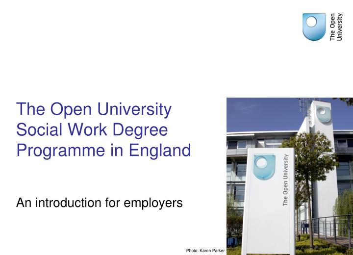 The open university social work degree programme in england