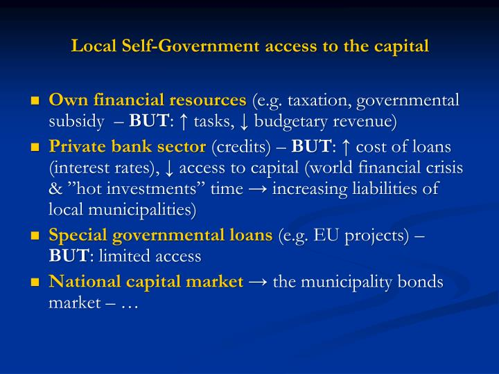 Local Self-Government access to the capital