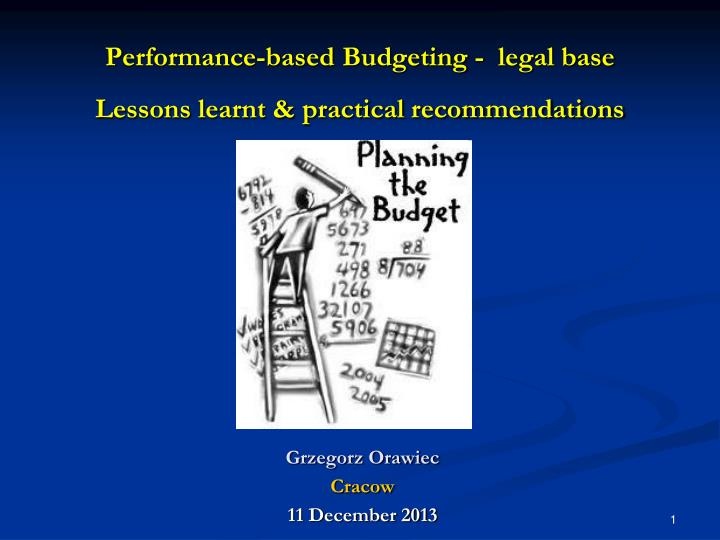 P erformance based b udgeting legal base lessons learnt practical recommendations