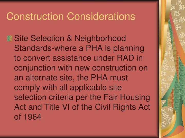 Construction Considerations