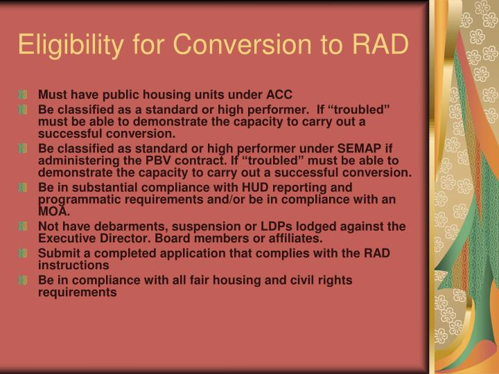 Eligibility for Conversion to RAD