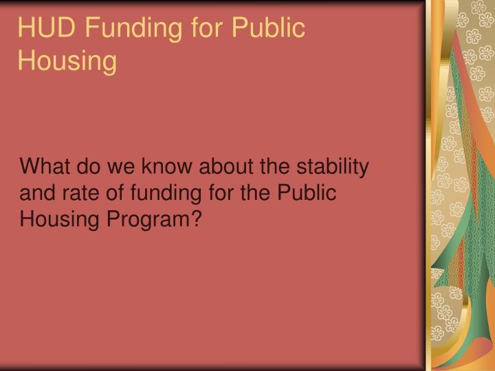 HUD Funding for Public Housing