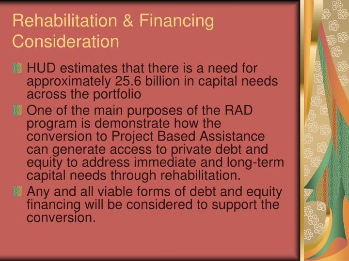 Rehabilitation & Financing Consideration