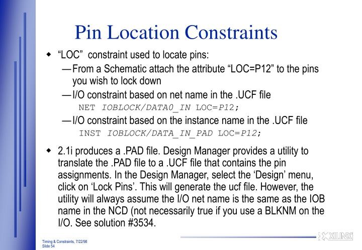 Pin Location Constraints