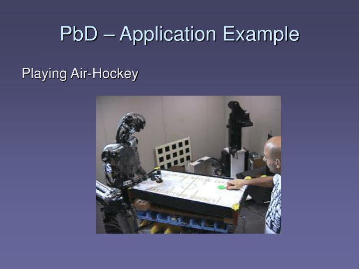 PbD – Application Example