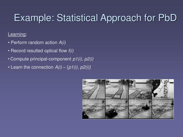 Example: Statistical Approach for PbD