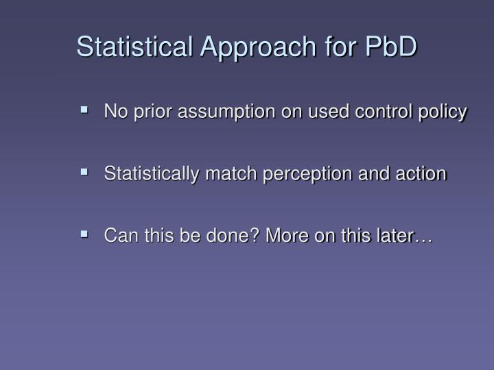 Statistical Approach for PbD
