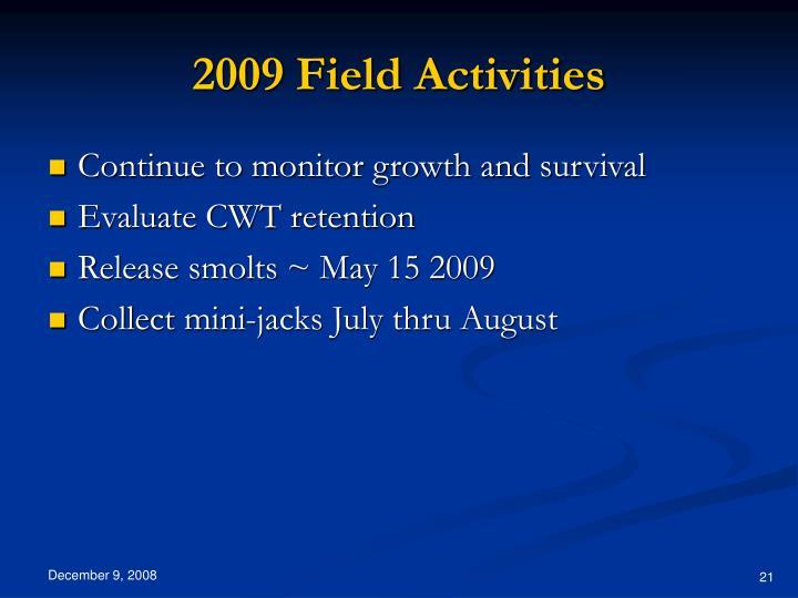 2009 Field Activities