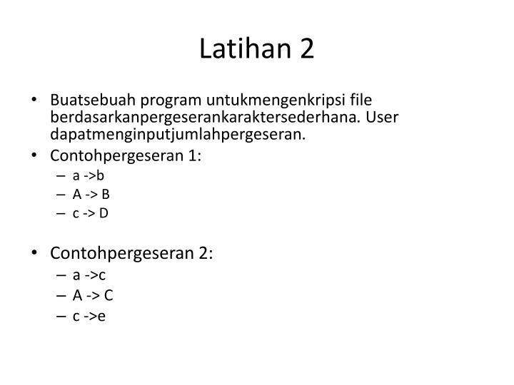 Latihan 2